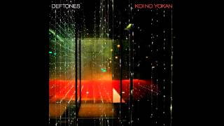 Poltergeist - Deftones (Koi No Yokan) [Album Download]