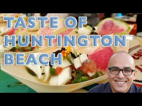 Taste Of Huntington Beach - The Best Food & Drinks Festival In Orange County!