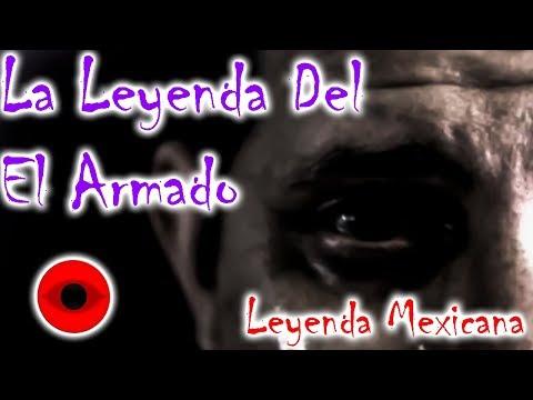 La leyenda del armado Leyenda Mexicana  Ojos Del Abismo  Omares Tal Cual