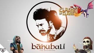 Bahubali 2 Hindi Trailer || COC (clash of clans) Version (हिन्दी)