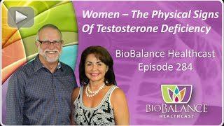 Women - The Physical Signs of Testosterone Deficiency