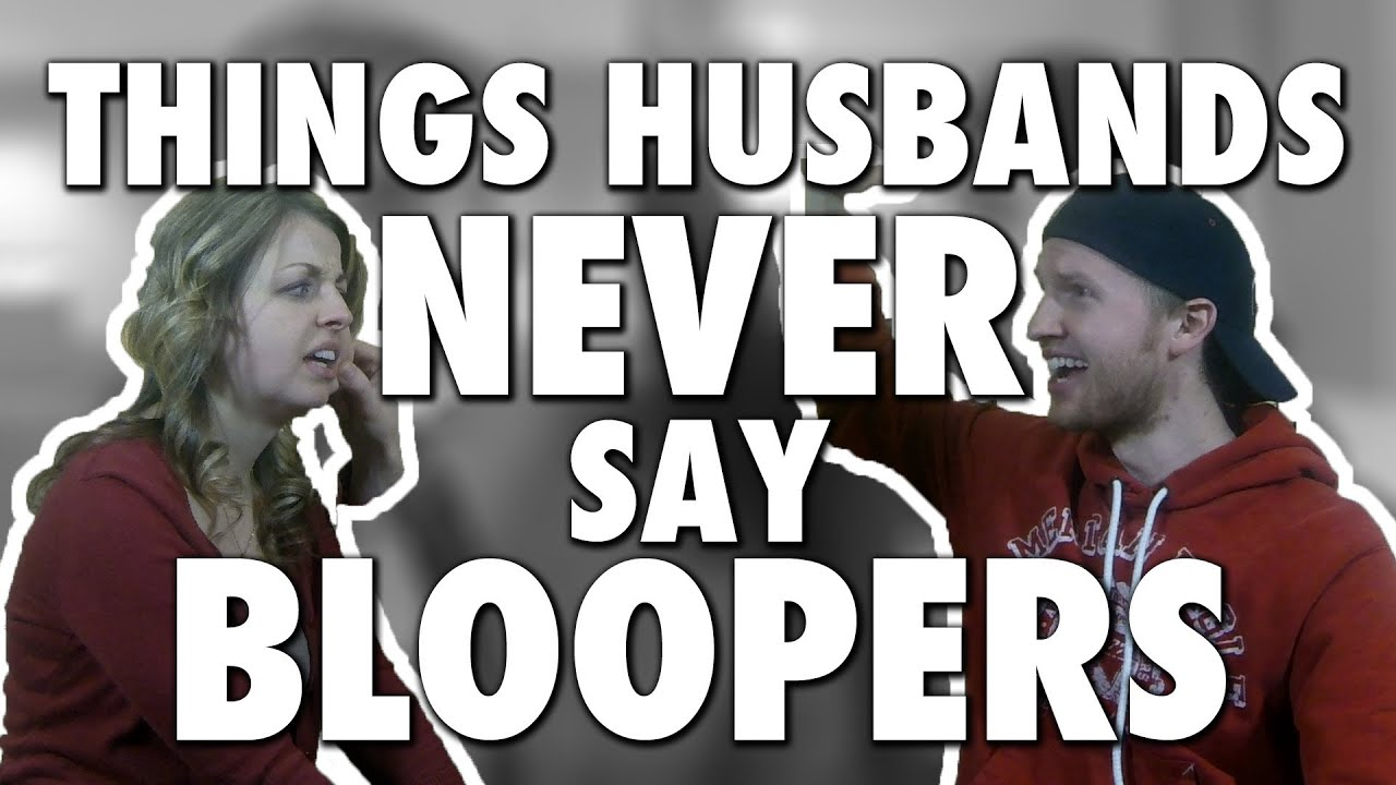 THINGS HUSBANDS NEVER SAY II Bloopers! (Modern Marriage Moments)