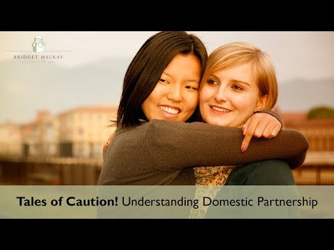 Domestic Partnership Estate Planning  'Tale of Caution'
