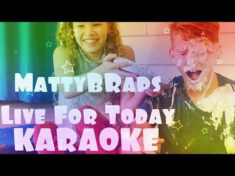 KARAOKE MattyBRaps - Live For Today (Dmitriy Subotenko Cover)