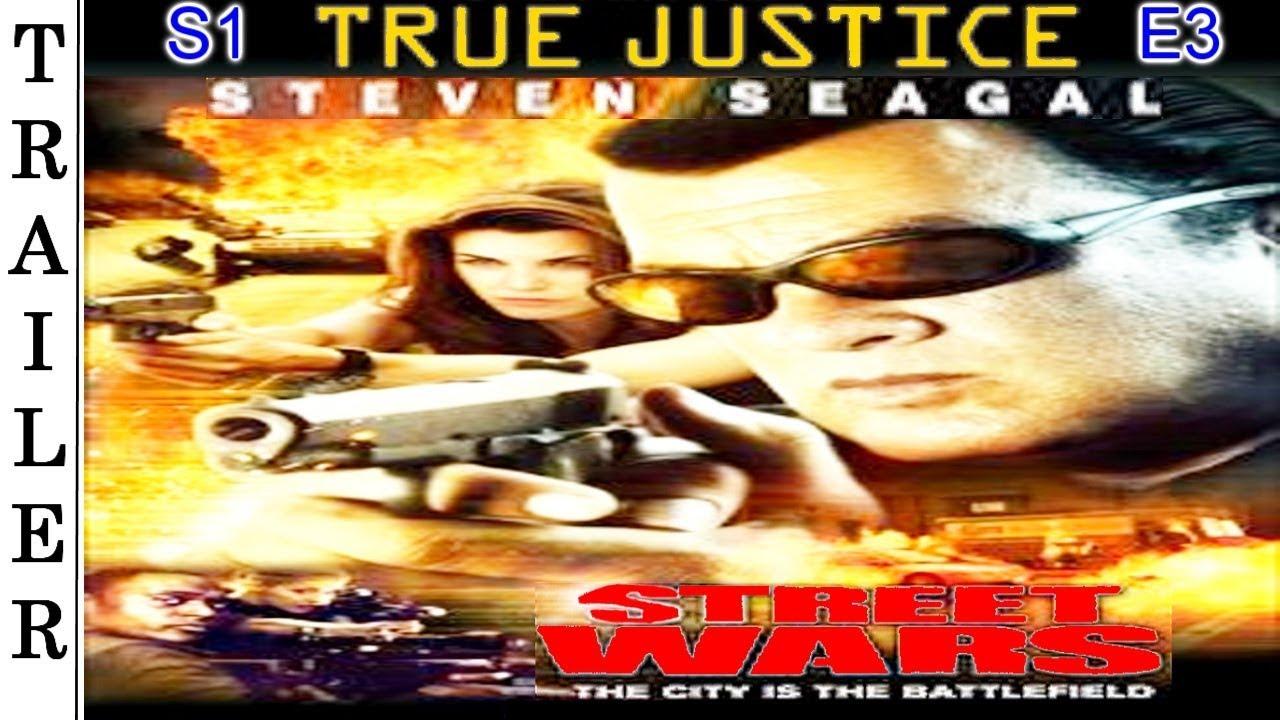 "Download True Justice S1 E3: ""Street Wars"" - Trailer HD 🇺🇸 - STEVEN SEAGAL."