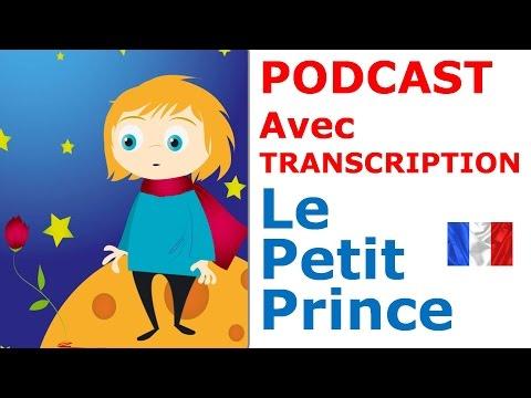 Français facile. Podcast. Le petit Prince. Niveau A2. + Transcrition.