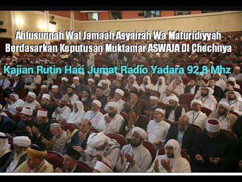 Ahlusunnah Wal Jamaah Asyairah Wa Maturidiyyah Dalam Muktamar Di Chechnya ~ Radio Yadara 92,8 Mhz