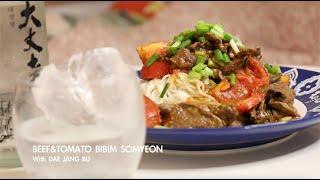 BEEF&TOMATO BIBIM SOMYEON …