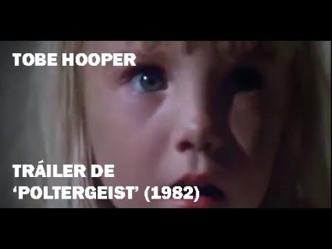 Tráiler De 'Poltergeist' (1982) - Tobe Hooper