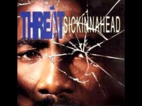 "Threat ""Sicknnnahead"" 1993 (full album)"