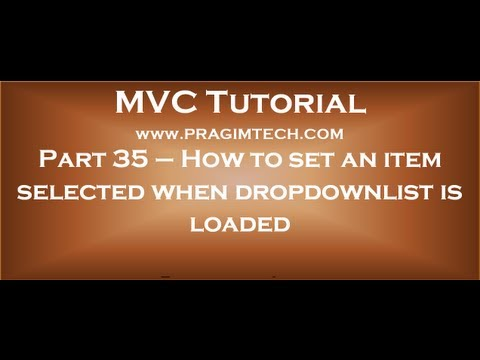 Part 35   How to set an item selected when an asp net mvc dropdownlist is loaded
