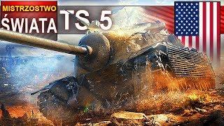 TS-5 mistrzostwo świata na wolnym TD? World of Tanks