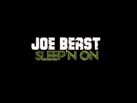 Sleepn On   - Joe Beast (2015 Pittsburgh)