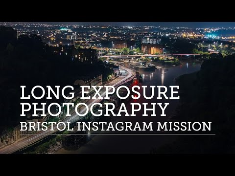 Long Exposure Photography At Night – Bristol Instagram Mission Fail (Not!)