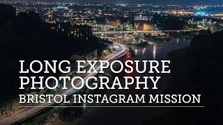 long exposure photography at night bristol instagram mission fail not
