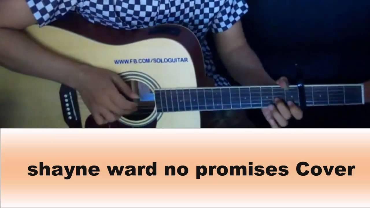 Shayne Ward No Promises Cover Acoustic Guitar Youtube