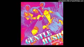 Gentle Hush - Allein In der Stadt