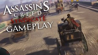 Assassin's Creed Syndicate Gameplay Walkthrough Hands On Impressions - EXPLORING LONDON