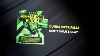 Gentleman & Clay (Claye) - Dunns River Falls (Official Lyric Video)