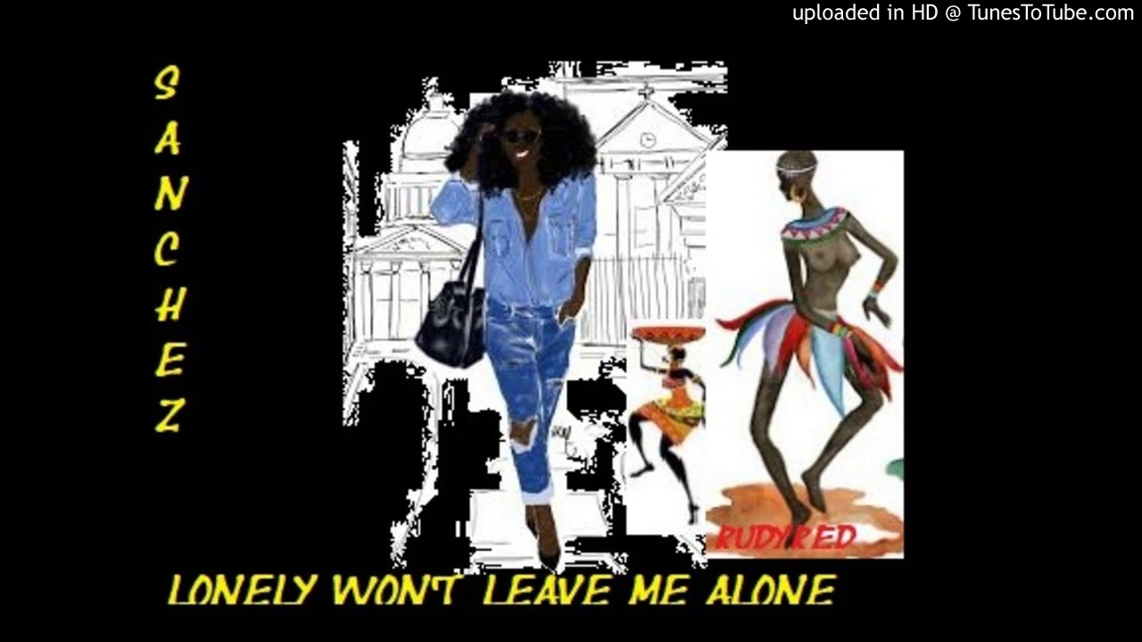 sanchez-lonely-won-t-leave-me-alone-the-red-rooster-gonsalves