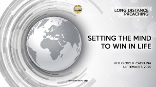 Setting the Mind to Win in Life | Rev. Provy R. Cadelina