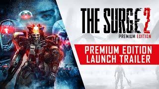 The Surge 2 - Premium Edition Launch Trailer