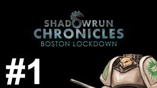 Let's Play Shadowrun Chronicles : Boston Lockdown - Episode 1