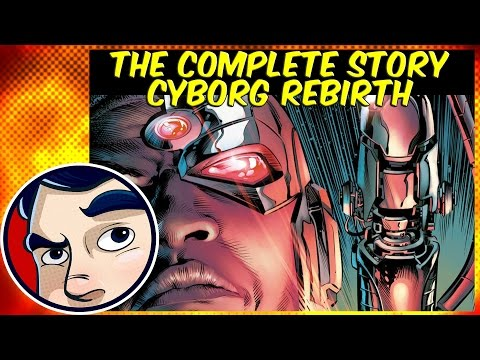 Cyborg Rebirth - Complete Story