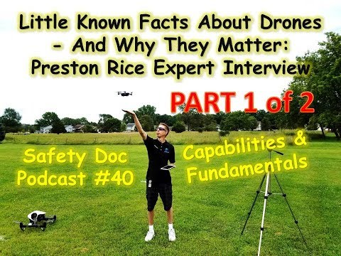 PART 1: Little Known Facts About Drones - Preston Rice Expert Interview - SDP#40
