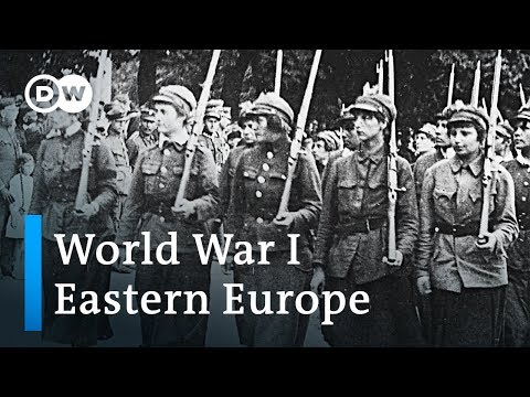 World War 1 Explained (3/4): The Eastern European Perspective | DW English