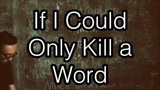 Eric Church Kill A Word Lyrics.mp3