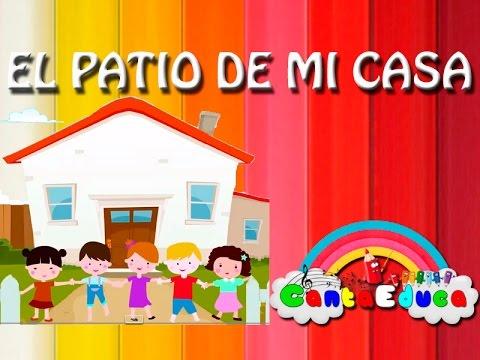 Canta el patio de mi casa canci n popular infantil - La casa de mi tresillo ...
