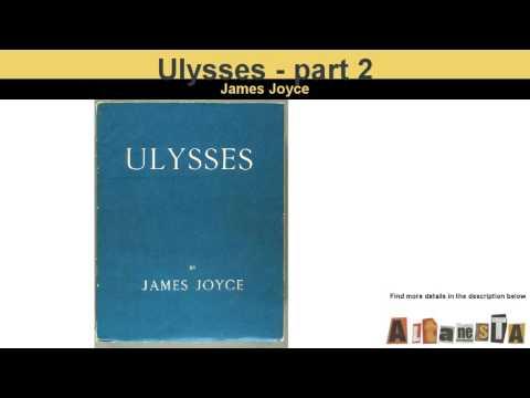 Ulysses by James Joyce - Audio Book - part 2