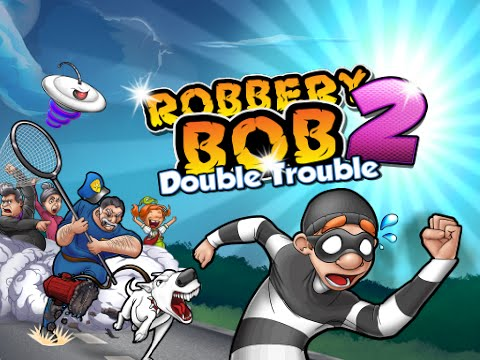 ROBBERY BOB 2 DOUBLE TROUBLE | IOS /ANDROID GAMEPLAY TRAILER