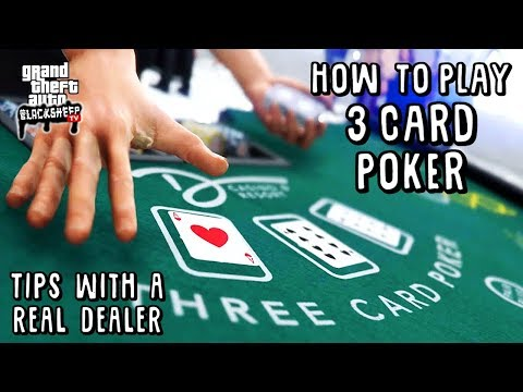 How To Play 3 Card Poker In GTA 5 Online - Tutorial With A Real Dealer