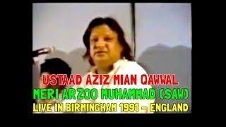 Aziz Mian Qawwal - Meri Arzoo Muhammad S.A.W [Live In Birmingham UK 1991]