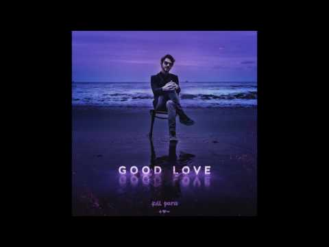 Kill Paris - Good Love