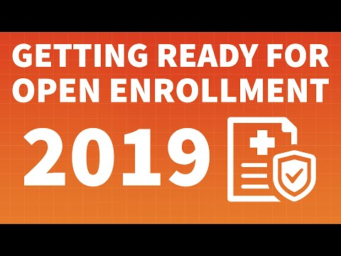 Getting Ready For Open Enrollment 2019