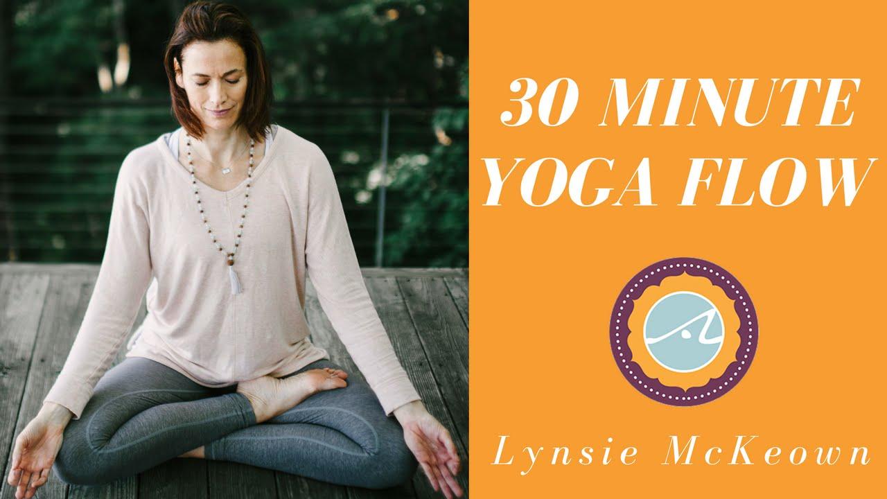 Lynsie McKeown: 30 Minute Yoga Flow
