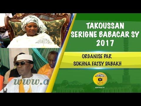 Takoussane Serigne Babacar Sy 2017, organisé par Sokhna Fatsy Dabakh