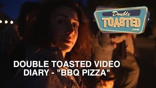 DOUBLE TOASTED VIDEO DIARY   Sour Beer, BBQ Pizza