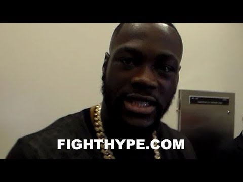 DEONTAY WILDER ON FIRE ABOUT MAYWEATHER NOT GETTING JUST DUE; DISCUSSES LACK OF SUPPORT IN AMERICA