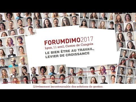 Le bien-être au travail, levier de croissance - FORUM DIMO 2017