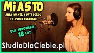 Miasto - Ania Iwanek & Pati Sokół ft. Piotr Cugowski (cover by Ula Sękowska) #1039