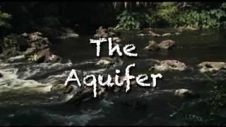 Water 101: The Aquifer