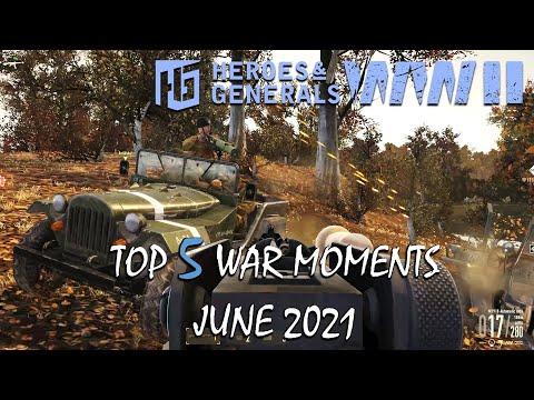 Heroes and Generals ► Top 5 War Moments   June 2021