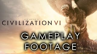 Civilization VI (Six!) - Pre-Release Gameplay Footage! - Part 2 of 2