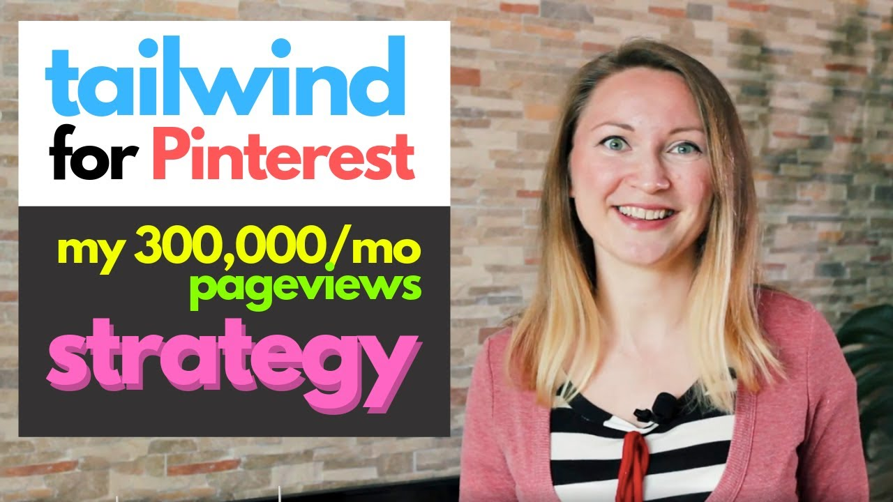 Tailwind: Pinterest Scheduler – The Ultimate Tutorial (2020) That Drives Me 300,000/mo pageviews