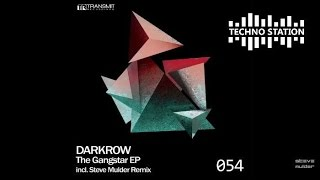 Darkrow - The Gangstar (Steve Mulder Remix) [Transmit]