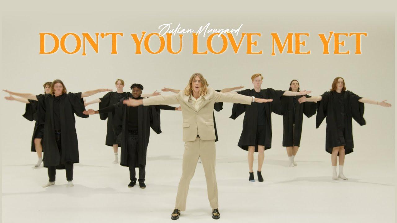 Download Julian Munyard - Don't You Love Me Yet (Official Video)